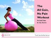 All Gain No Pain: Feel-Good Fitness for Baby Boomers